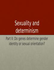 9 Sexuality and determinism - genes and sexuality sv