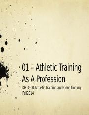 01 - Athletic Training As A Profession.pptx