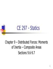 CE 297 - Fall 2014 - Chapter 9 - Moments of Inertia - Composite Areas - Sections 9.6-9.7.pdf