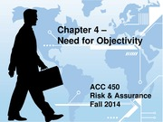 ACC 450 4 Need for Objectivity Fall 14