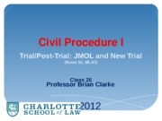 Class 26 - JMOL and New Trial