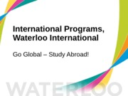 International Programs - Waterloo International
