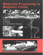 Hans J. Schneider-Muntau, Hitoshi Wada Materials Processing In Magnetic Fields.pdf