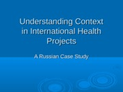 Lecture+Underst+Context-+Russia+Case