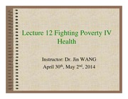 Lecture+12+Fighting+Poverty+IV+Health+_Compatibility+Mode_
