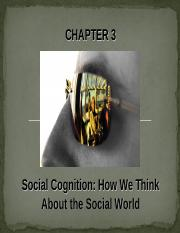 Chapter 3 - Social Cognition copy.ppt