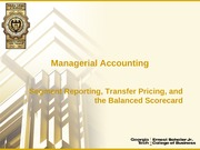 8 - Segment Reporting, Transfer Pricing, and the Balanced Scorecard