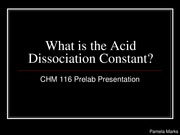 What is the Acid Dissociation Constant_116 Prelab