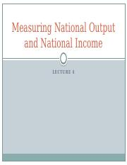 Lecture 4- Measuring National Output and National Income