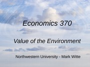 Economics 370 - Value of the Environment