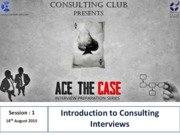 Ace the Case - Introduction to Consulting Interview_18thAugust