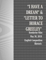 I have a Dream & Letter to Horace Greeley.pptx