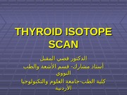 18 - Thyroid Isotope Scan