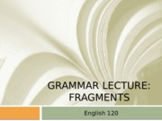 ENG120_Fragments