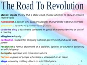 Ch 9 The Road To Revolution Study Guide