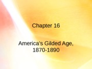 16 America's Gilded Age(1)