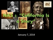 January 8, 2014 california is a story