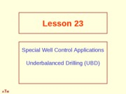 23. Special Well Control Applications
