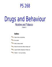 PS268 - Class 4 - Lecture 10 and 11 - Nicotine and Tobacco I and II - PPT.pptx