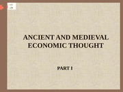 ANCIENT AND MEDIEVAL ECONOMIC THOUGHT 1
