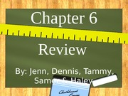 Chapter 6 Review.Per3.Nov2011
