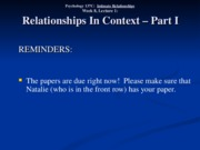 Wk. 8, Lect. 1 - Relationships in Context Part I