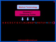 13890918-MEDICAL-TERMINOLOGY-Glossary-of-Combining-Forms