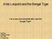 Aldo Leopold and the Bengal Tiger