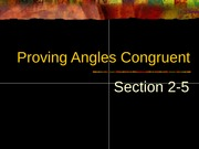 2-5 Proving Angles Congruent