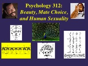 PSY309-2013SP-6-EvolutionaryMatingStrategies-Beauty