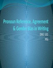 Pronoun Reference, Agreement & Gender Bias.pptx