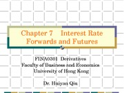 7) Interest Rate Forwards and Futures