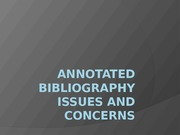 Annotated Bibliography Issues and Concerns