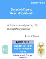 Lecture 9- Ch-ch-ch-ch Changes - Genes In Populations II