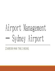 AVIA 2701 Formal Assignment Sydney Airport (Man Ting Cheung Z3489389).pptx