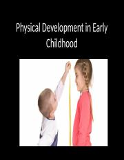 Lecture 11 Physical devel in early childhood Fall 2016.pptx