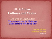 HUMA1000+L1+_Fall+2014_+Lecture+7+-+Chinese+civilization+without+law+_030914_