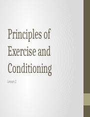 Principles of Exercise and Conditioning Lesson 2(1) (1)