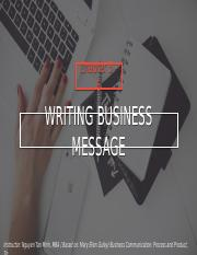 Chapter 4-5-6- Writing Business Message