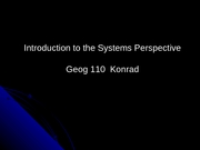 GEOG 110 - 1 - Intro to Systems Perspective-1