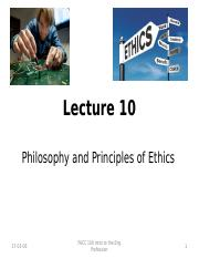 Lecture 10 Philosophy and Principles of Ethics Intro to Engineering Design