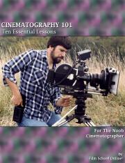 Film School Online - Cinematography 101 - 10 Essential Lessons