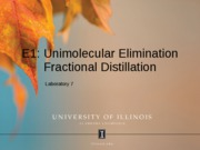 E1 AND FRACTIONAL DISTILLATION  2011 SPRING