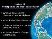 lecture 14 - satellite imagery and aerial photos