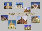 Chapter 24 Texas Court System PowerPoint