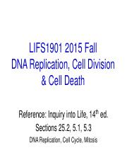 LIFS1901 2015 Fall DNA Replication Cell Division & Cell Death