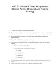 MKT 571 Week 4 Team Assignment Classic Airline Channel and Pricing Strategy