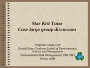 Star Kist Tuna Large group
