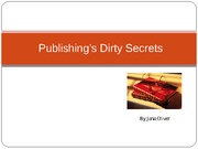 Publishing%e2%80%99s%20Dirty%20Secrets%20Short%201031