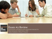 IST445 Spring 2015 Exam 2 Review Session